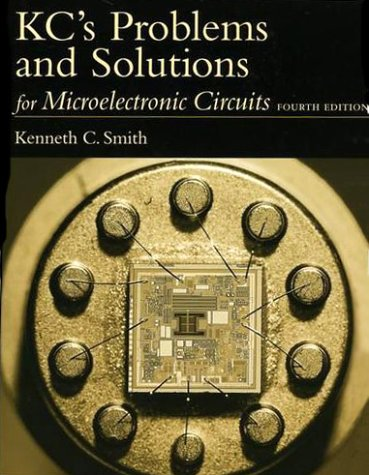 KC's Problems and Solutions for Microelectronic Circuits  4th 1998 (Revised) edition cover