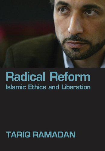 Radical Reform Islamic Ethics and Liberation  2009 edition cover