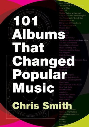 101 Albums That Changed Popular Music   2009 (Guide (Instructor's)) edition cover