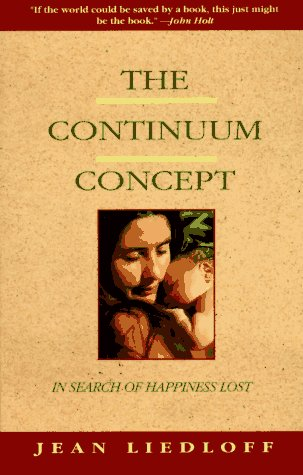 Continuum Concept In Search of Happiness Lost N/A edition cover
