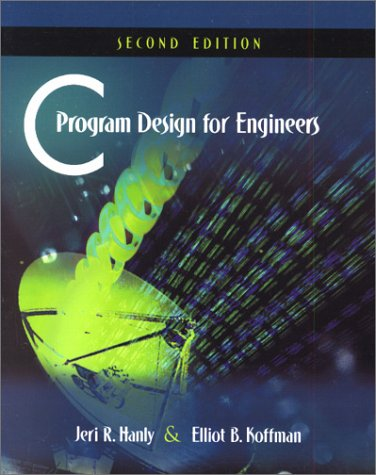 C Program Design for Engineers  2nd 2001 (Revised) edition cover