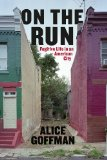 On the Run Fugitive Life in an American City  2014 edition cover