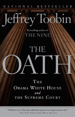 Oath The Obama White House and the Supreme Court N/A edition cover