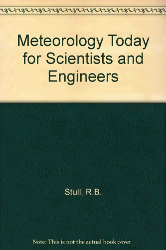 Meteorology Today for Scientists and Engineers A Technical Companion Book 1st 9780314064714 Front Cover