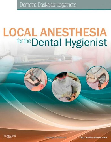 Local Anesthesia for the Dental Hygienist   2011 edition cover