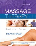 Massage Therapy Principles and Practice 5th 2015 edition cover