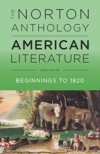 The Norton Anthology of American Literature: Beginnings to 1820  2016 9780393935714 Front Cover