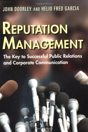 Reputation Management The Key to Successful Public Relations and Corporate Communication  2006 edition cover
