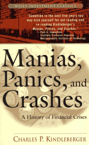 Manias, Panics and Crashes A History of Financial Crises 3rd 1996 edition cover