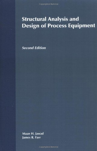 Structural Analysis and Design of Process Equipment  2nd 1989 (Revised) 9780471624714 Front Cover