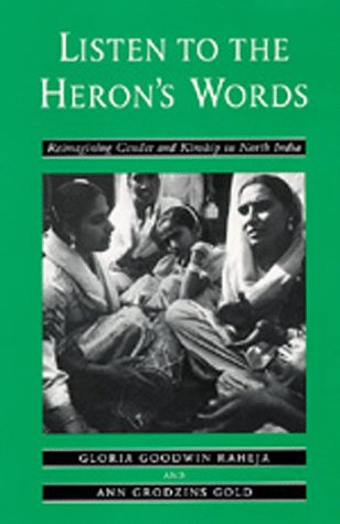 Listen to the Heron's Words Reimagining Gender and Kinship in North India  1994 edition cover