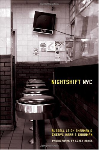 Nightshift NYC   2008 9780520252714 Front Cover