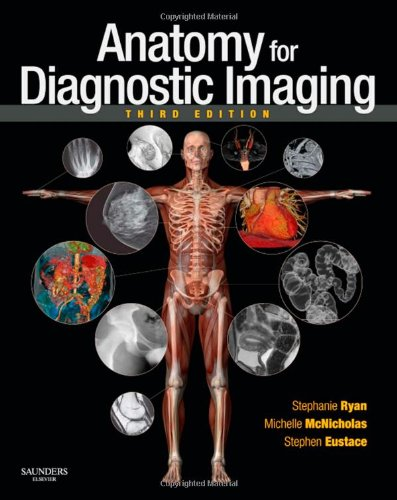 Anatomy for Diagnostic Imaging  3rd 2010 9780702029714 Front Cover