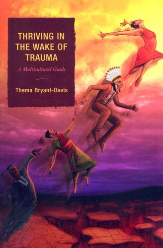 Thriving in the Wake of Trauma A Multicultural Guide N/A 9780759111714 Front Cover