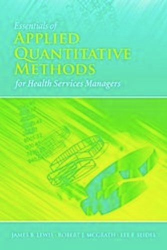 Essentials of Applied Quantitative Methods for Health Services Managers   2011 (Revised) edition cover