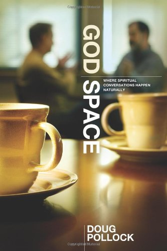 God Space Where Spiritual Conversations Happen Naturally  2009 edition cover