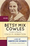 Betsy Mix Cowles Champion of Equality N/A edition cover