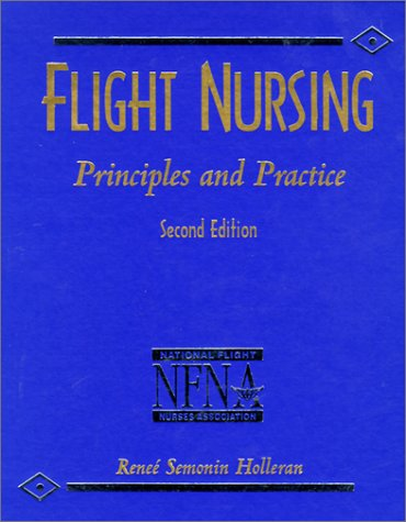 Flight Nursing Principles and Practice 2nd 1996 edition cover
