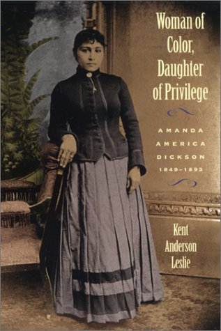 Woman of Color, Daughter of Privilege Amanda America Dickson, 1849-1893  1995 edition cover