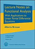 Lecture Notes on Functional Analysis With Applications to Linear Partial Differential Equations N/A edition cover