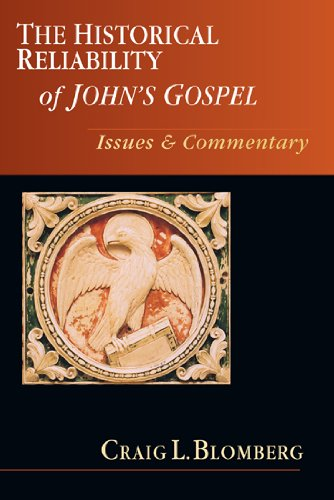 Historical Reliability of John's Gospel Issues and Commentary N/A edition cover
