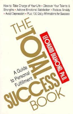 Total Success Book A Guide to Personal Fulfillment  1994 9780879758714 Front Cover