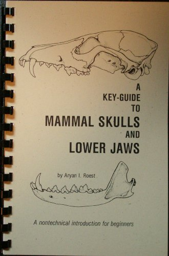 Key-Guide to Mammal Skulls and Lower Jaws 1st edition cover