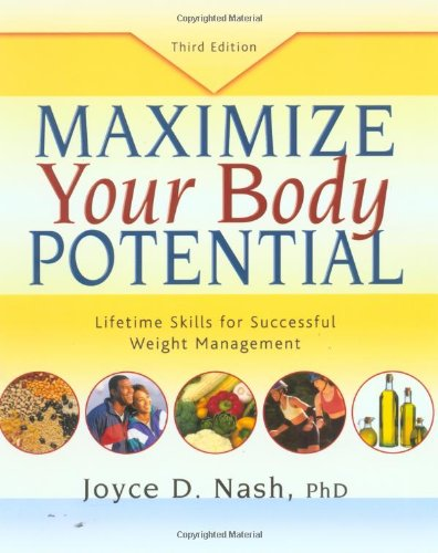 Maximize Your Body Potential Lifetime Skills for Successful Weight Management 3rd 2003 edition cover