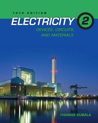 Electricity 2 Devices, Circuits and Materials 10th 2013 edition cover