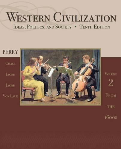 Western Civilization Ideas, Politics, and Society, Volume II: From 1600 10th 2013 edition cover
