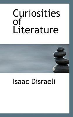 Curiosities of Literature  N/A 9781115466714 Front Cover
