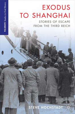Exodus to Shanghai Stories of Escape from the Third Reich  2012 edition cover