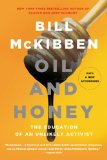 Oil and Honey The Education of an Unlikely Activist  2014 edition cover