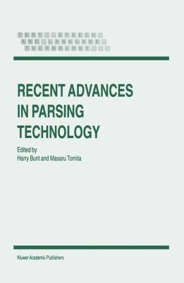 Recent Advances in Parsing Technology   1996 9781402003714 Front Cover