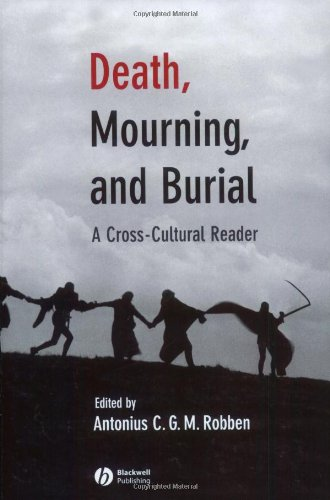 Death, Mourning, and Burial A Cross-Cultural Reader  2005 edition cover