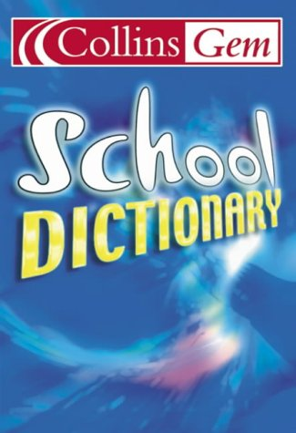 School Dictionary (Collins GEM) N/A edition cover
