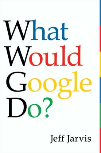What Would Google Do?   2009 edition cover