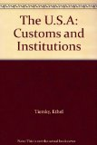 U. S. A. Customs and Institutions 4th 2002 (Teachers Edition, Instructors Manual, etc.) 9780130405715 Front Cover