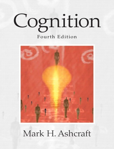 Cognition  4th 2006 (Revised) 9780131552715 Front Cover