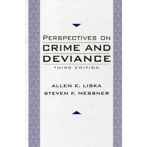 Perspectives on Crime and Deviance  3rd 1999 (Revised) edition cover