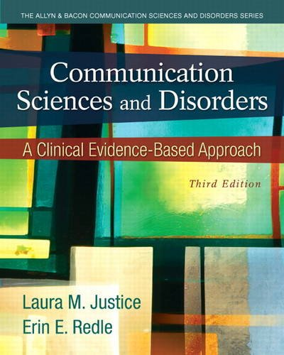 Communication Sciences and Disorders A Clinical Evidence-Based Approach 3rd 2014 edition cover