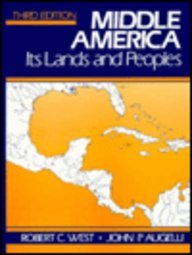 Middle America Its Lands and Peoples 3rd 1989 9780135822715 Front Cover