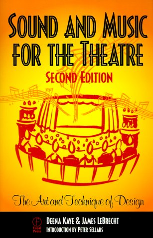 Sound and Music for the Theatre The Art and Technique of Design 2nd 1999 (Revised) edition cover