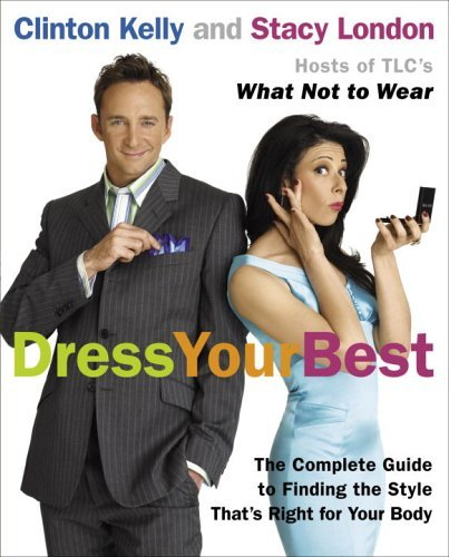 Dress Your Best The Complete Guide to Finding the Style That's Right for Your Body  2005 edition cover