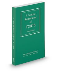 A Concise Restatement of Torts:   2013 edition cover
