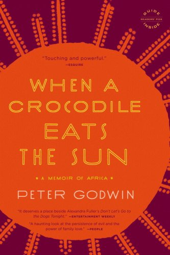 When a Crocodile Eats the Sun A Memoir of Africa N/A edition cover