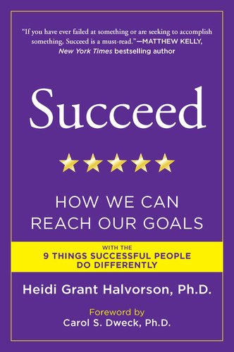 Succeed How We Can Reach Our Goals N/A edition cover