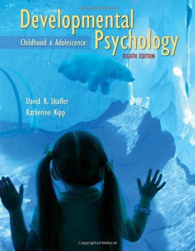 Developmental Psychology Childhood and Adolescence 8th 2010 edition cover