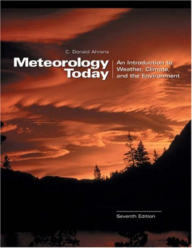 Meteorology Today : An Introduction to Weather, Climate, and the Environment 7th 2003 edition cover