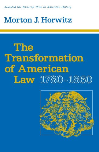 Transformation of American Law, 1780-1860   1976 edition cover
